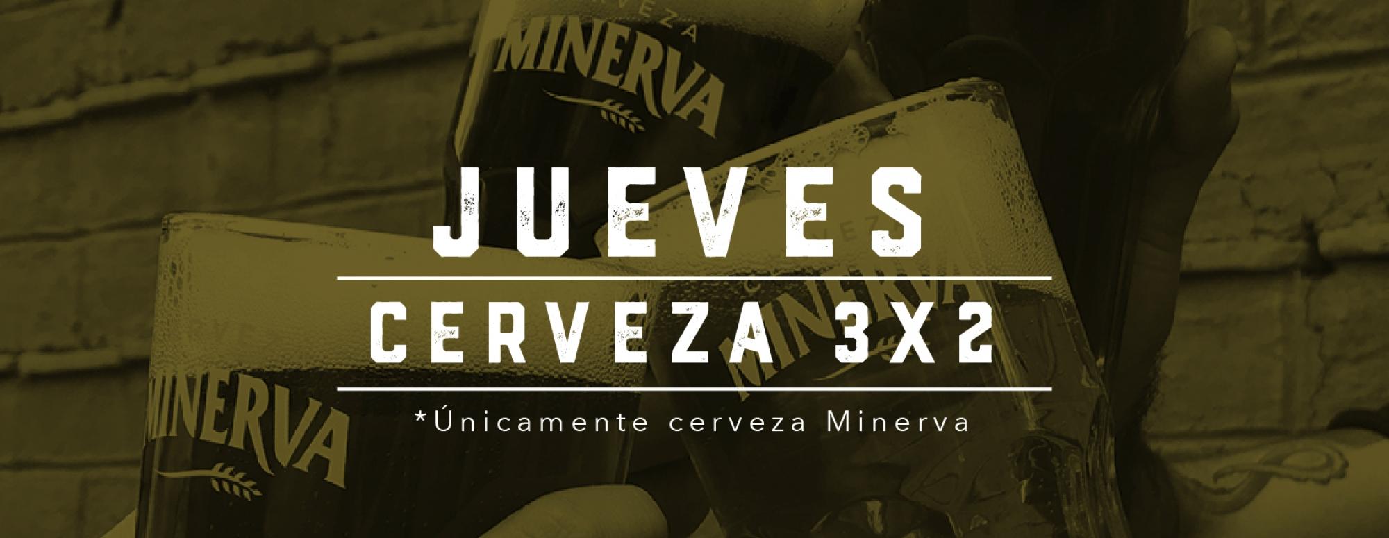 JUEVES-3X2MINERVA